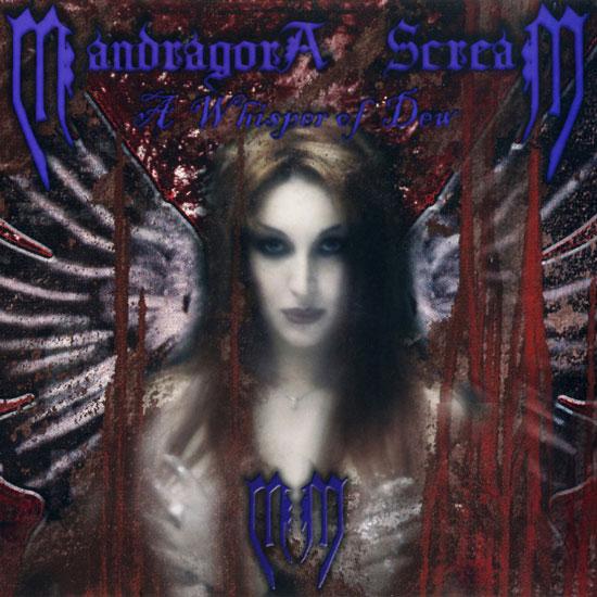 MANDRAGORA SCREAM - A Whisper Of Dew CD