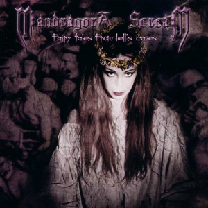 MANDRAGORA SCREAM - Fairy Tales From Hell's Caves