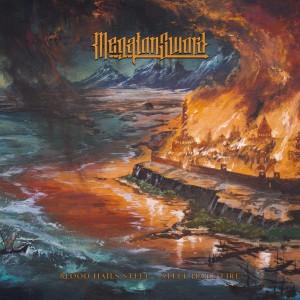 MEGATON SWORD - Blood Hails Steel / Steel Hails Fire