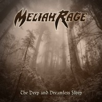 MELIAH RAGE - The Deep And Dreamless Sleep