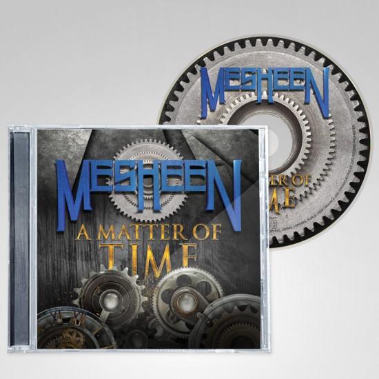 MESHEEN - A Matter Of Time CD