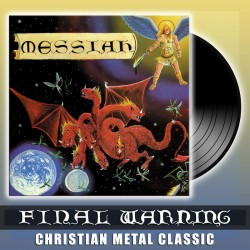MESSIAH - Final Warning Vinyl (Pre-Order)