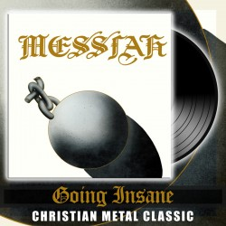 MESSIAH - Going Insane Vinyl