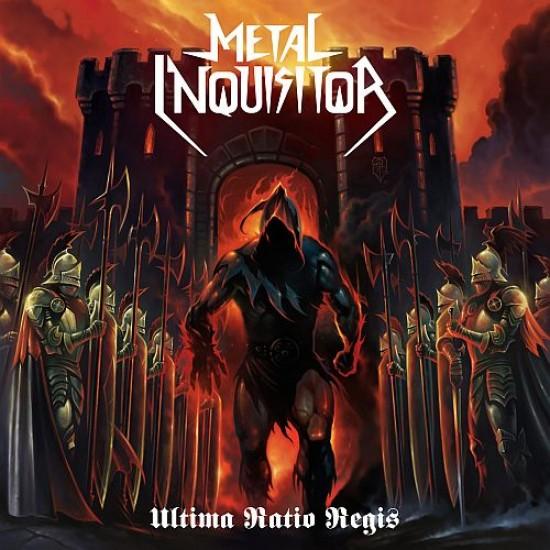 METAL INQUISITOR - Ultima Ratio Regis CD