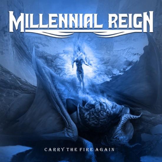 MILLENIAL REIGN - Carry The Fire Again MCD