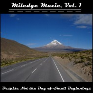 MILEDGE MUZIC - Despise Not The Day Of Small Beginnings CD-R