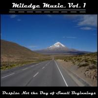MILEDGE MUZIC - Despise Not The Day Of Small Beginnings