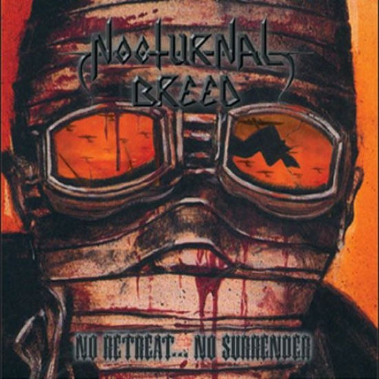 NOCTURNAL BREED - No Retreat...No Surrender CD