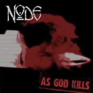 NODE - As God Kills CD