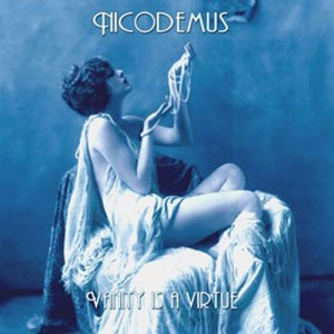 NICODEMUS - Vanity is a Virtue
