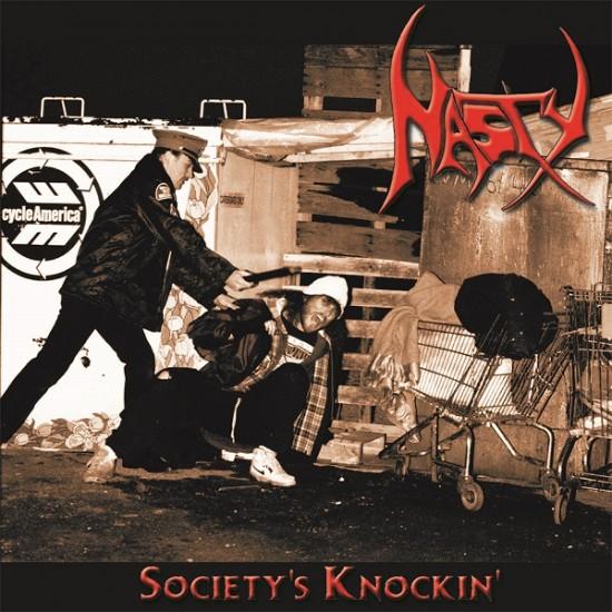 NASTY - Society's Knockin' CD