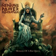 THE NEPTUNE POWER FEDERATION - Memoirs Of A Rat Queen CD