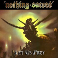 NOTHING SACRED - Let Us Prey