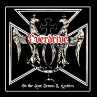 OVERDRIVE - On The Run Demos & Rarities CD