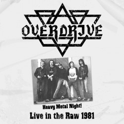 OVERDRIVE - Heavy Metal Night Live In The Raw 1981 White Vinyl LP