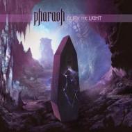 PHARAOH - Bury The Light CD
