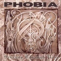 PHOBIA - Serenity Through Pain CD