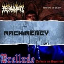 PRELLUDE / MACHINERGY / RETALIATORY - 3 Way Split CD