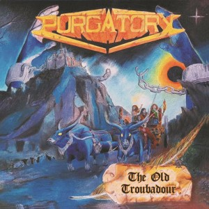 PURGATORY - The Old Trobadour