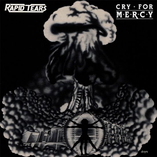 RAPID TEARS - Cry For Mercy CD