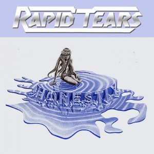 RAPID TEARS - Honestly