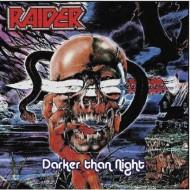 RAIDER - Darker Than Night CD