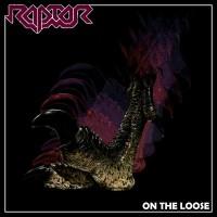 RAPTOR - On The Loose