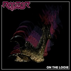 RAPTOR - On The Loose