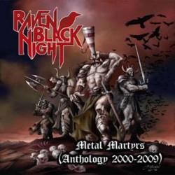 RAVEN BLACK NIGHT - Metal Martyrs (Anthology 2000 - 2009) CD