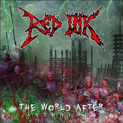 RED INK - The World After Anthology CD