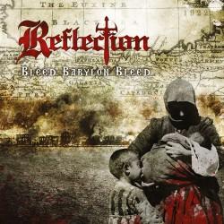 REFLECTION - Bleed Babylon Bleed CD