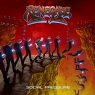 RENEGADE - Social Pressure CD