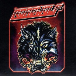 ROADWOLF - Unchain The Wolf (Black Vinyl) LP