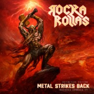 ROCKA ROLLAS - Metal Strikes Back CD