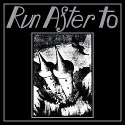 RUN AFTER TO - Run After To / Gjinn And Djinn CD
