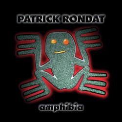PATRICK RONDAT - Amphibia CD