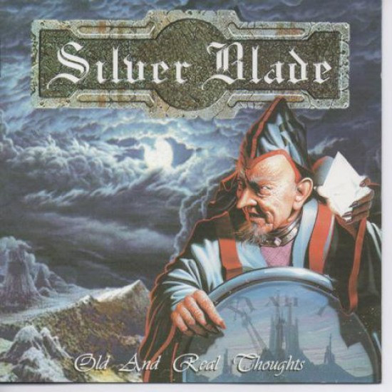 SILVER BLADE - Old And Real Thoughts CD