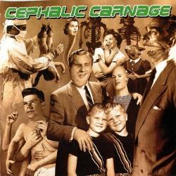 CEPHALIC CARNAGE - Exploiting Dysfunction CD