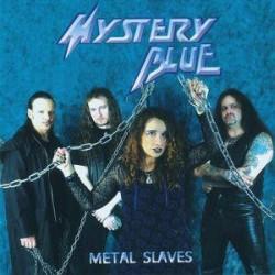 MYSTERY BLUE - Metal Slaves CD