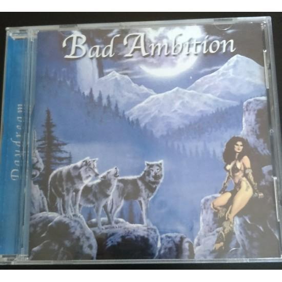 BAD AMBITION - Daydream CD