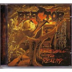REACTOR - Farewell To Reality CD