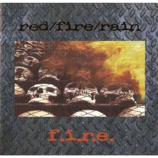 RED/FIRE/RAIN - f.i.r.e. CD
