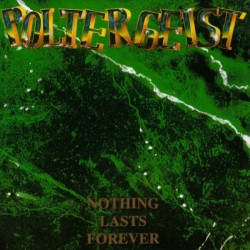 POLTERGEIST - Nothing Lasts Forever CD