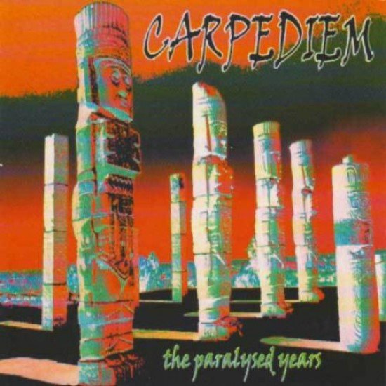 CARPEDIEM - The Paralysed Years CD