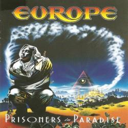 EUROPE  - Prisoners In Paradise CD