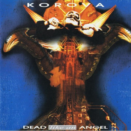 KOROVA  - Dead Like An Angel CD