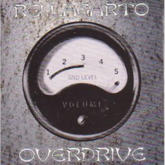 REI LAGARTO - Overdrive CD