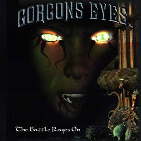 GORGONS EYES - The Battle Rages On CD