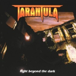 TARANTULA - Light Beyond The Dark CD