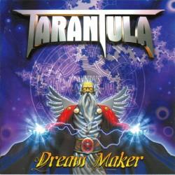 TARANTULA - Dream Maker CD